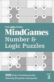 The Times Mind Games Number and Logic Puzzles Book 3 by The Times Mind Games