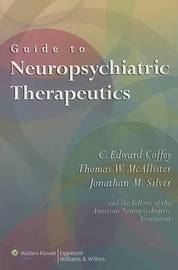 Guide to Neuropsychiatric Therapeutics image