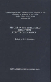 Issues in Intense-Field Quantum Electrodynamics, Volume 168 by V.L. Ginzburg image