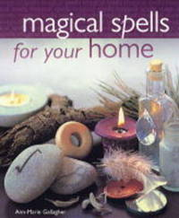 Magical Spells for the Home by Ann-Marie Gallagher image