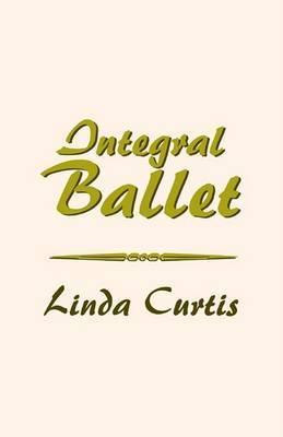 Integral Ballet by Linda Curtis image