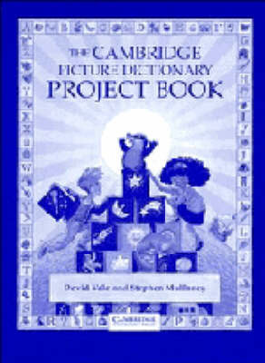The Cambridge Picture Dictionary Project book by David Vale