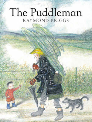 The Puddleman by Raymond Briggs
