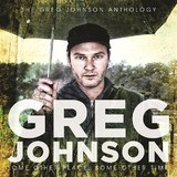 Some Other Place Some Other Time: The Greg Johnson Anthology by Greg Johnson