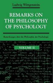 Remarks on the Philosophy of Psychology: v. 2 by Ludwig Wittgenstein