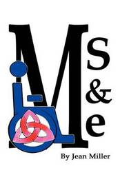 MS and Me by Jean Miller