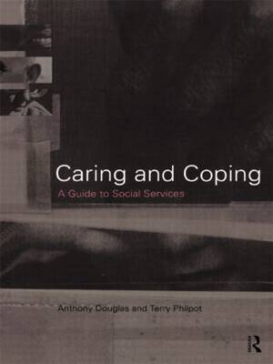 Caring and Coping by Anthony Douglas image