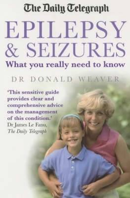 Epilepsy and Seizures by Donald Weaver