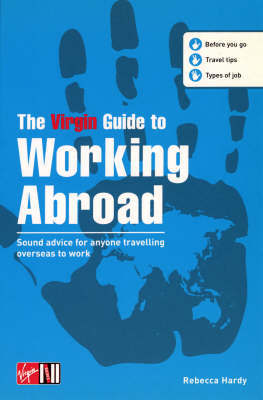 The Virgin Guide to Working Abroad by Rebecca Hardy image