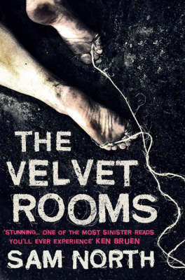 The Velvet Rooms by Sam North