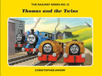 The Railway Series No. 33: Thomas and the Twins by Christopher Awdry