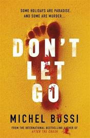 Don't Let Go by Michel Bussi