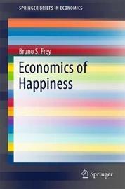 Economics of Happiness by Bruno S Frey