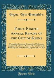 Forty-Eighth Annual Report of the City of Keene by Keene New Hampshire image