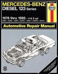 Mercedes-Benz Diesel 123 Series (76 - 85) by Larry Warren
