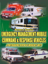 Emergency Management Mobile Command and Response Vehicles by Anthony J. Rzucidlo image