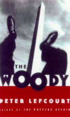 The Woody: A Novel by Peter Lefcourt image
