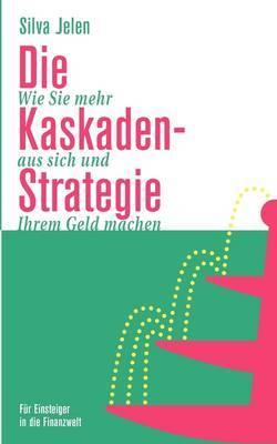 Die Kaskaden-Strategie by Silva Jelen image