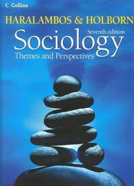 Sociology Themes and Perspectives by Michael Haralambos