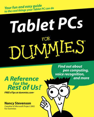 Tablet PCs for Dummies by Nancy Stevenson