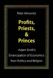 Profits, Priests, and Princes by Peter Minowitz