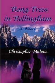 Bong Trees in Bellingham by Chris S Malone