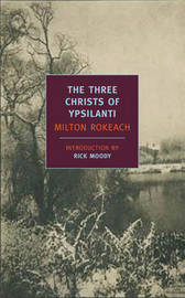 Three Christs Of Ypsilanti by Milton Rokeach