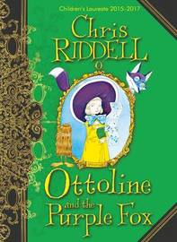 Ottoline and the Purple Fox by Chris Riddell image
