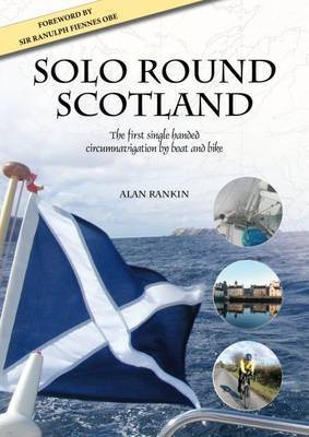 Solo Round Scotland by Alan Rankin