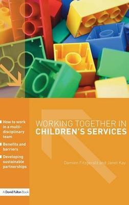 Working Together in Children's Services by Janet Kay image