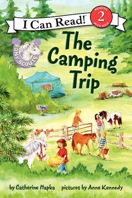 Pony Scouts: The Camping Trip by Catherine Hapka