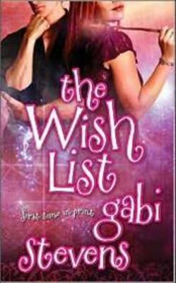 The Wish List by Gabi Stevens