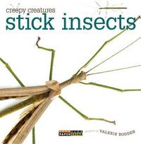 Stick Insects by Valerie Bodden