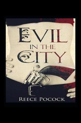 Evil in the City by Reece Pocock image