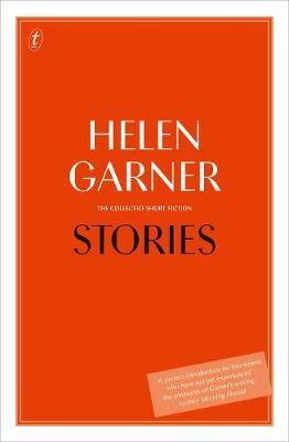 Stories: The Collected Short Fiction by Helen Garner image