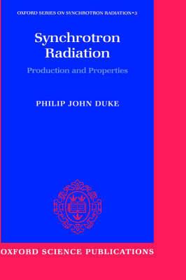 Synchrotron Radiation by Philip Duke