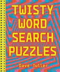 Twisty Word Search Puzzles by D. Tuller