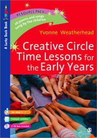 Creative Circle Time Lessons for the Early Years by Yvonne Weatherhead