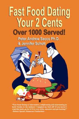 Fast Food Dating Your 2 Cents by Peter, Andrew Sacco PhD image
