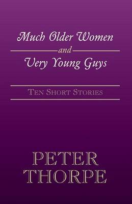 Much Older Women and Very Young Guys by Peter Thorpe (Peter Thorpe Consulting, Kenilworth, UK) image