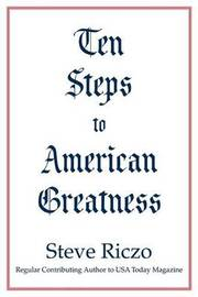 Ten Steps to American Greatness by Steve Riczo image