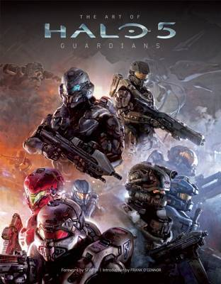 The Art of Halo 5: Guardians by Microsoft