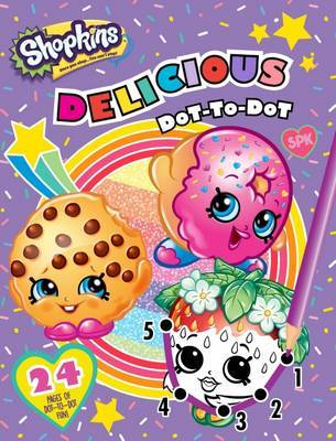 Shopkins Delicious Dot-to-Dot