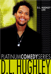 Platinum Comedy Series - DL Hughley on DVD