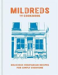 Mildreds: The Vegetarian Cookbook by Dan Acevedo