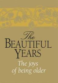 The Beautiful Years by Helen Exley