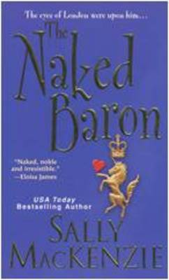 The Naked Baron by Sally MacKenzie