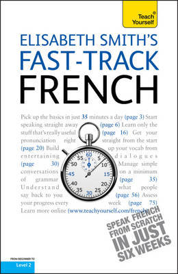 Teach Yourself Fast-track French by Elisabeth Smith