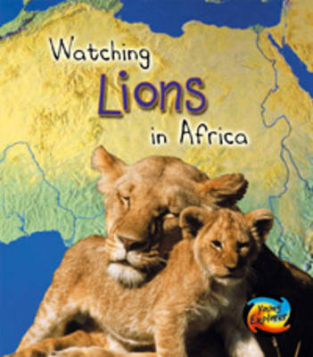Lions in Africa by Louise Spilsbury image
