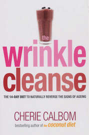 The Wrinkle Cleanse by Cherie Calbom image